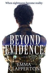 Beyond Evidence by Emma Clapperton