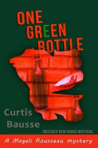 One Green Bottle by Curtis Bausse