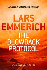 The Blowback Protocol by Lars Emmerich
