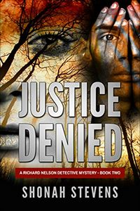 Justice Denied by Shonah Stevens