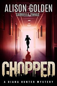 Chopped by Alison Golden