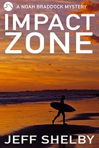 Impact Zone by Jeff Shelby