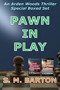 Pawn in Play by S. M. Barton