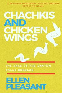 Chachkis and Chicken Wings by Ellen Pleasant