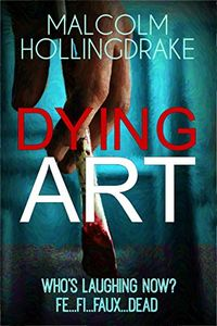 Dying Art by Malcolm Hollingdrake