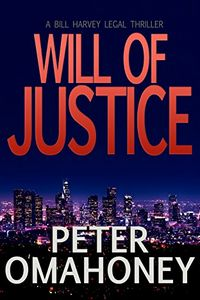 Will of Justice by Peter O'Mahoney