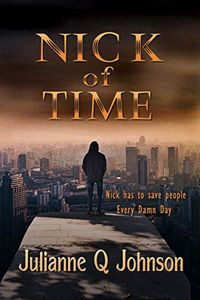 Nick of Time by Julianne Q. Johnson
