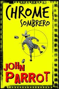 Chrome Sombrero by John Parrot