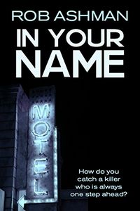In Your Name by Rob Ashman