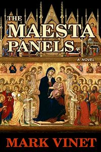 The Maesta Panels by Mark Vinet