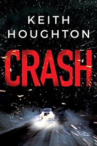 Crash by Keith Houghton