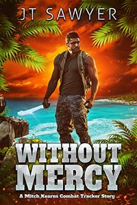 Without Mercy by J. T. Sawyeer