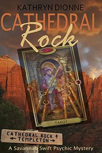 Cathedral Rock by Kathryn Dionne
