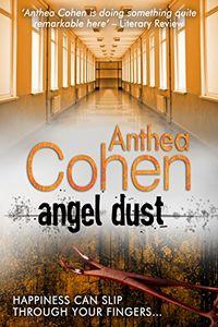 Angel Dust by Anthea Cohen