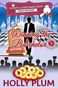 Winning the Batchelor by Holly Plum