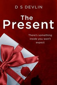 The Present by D. S. Devlin