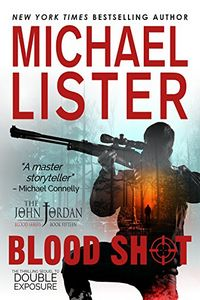 Blood Shot by Michael Lister