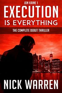 Execution Is Everything by Nick Warren