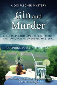 Gin and Murder by Josephine Pullein-Thompson