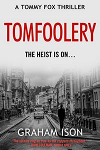 Tomfoolery by Graham Ison