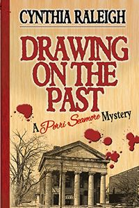 Drawing on the Past by Cynthia Raleigh