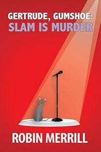 Slam Is Murder by Robin Merrill