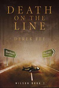 Death on the Line by Derek Fee