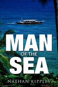 Man of the Sea by Nathan Kippley