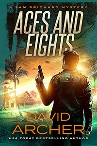 Aces and Eights by David Archer