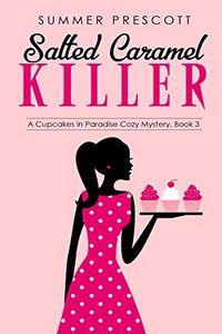Salted Caramel Killer by Summer Prescott