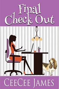 Final Check Out by CeeCee James