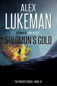 Solomon's Gold by Alex Lukeman