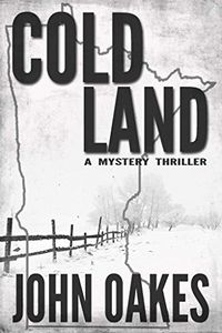 Cold Land by John Oakes