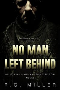No Man Left Behind by R. G. Miller