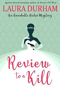 Review To a Kill by Laura Durham