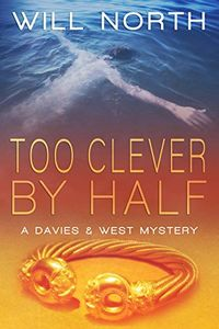 Too Clever by Half by Will North