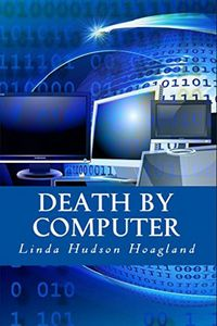 Death by Computer by Linda Hoagland