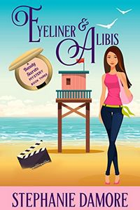 Eyeliner & Alibis by Stephanie Damore
