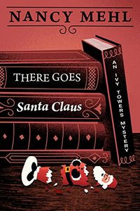There Goes Santa Claus by Nancy Mehl