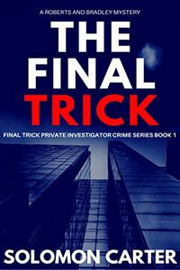 The Final Trick by Solomon Carter