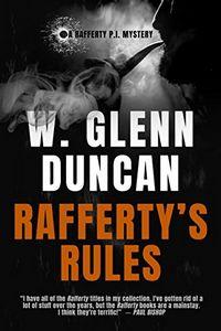 Rafferty's Rules by W. Glenn Duncan