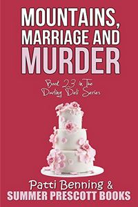 Mountains, Marriage and Murder by Patti Benning