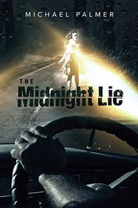 The Midnight Lie by Michael Palmer