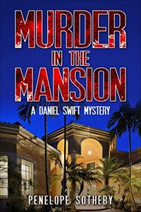 Murder in the Mansion by Penelope Sotheby