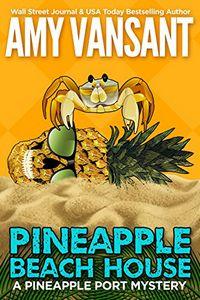 Pineapple Beach House by Amy Vansant