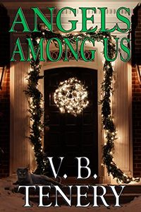 Angels Among Us by V. B. Tenery