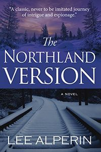 The Northland Version by Lee Alperin