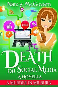 Death on Social Media by Nancy McGovern