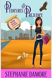 Pedicures & Prejudice by Stephanie Damore