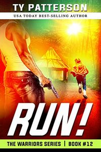 Run! by Ty Patterson